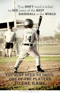 you-dont-need-a-ticket-to-see-some-of-the-best-baseball-in-the-world-you-just-need-to-drive-one-of-quote-1
